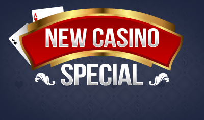 New Casino Bonus
