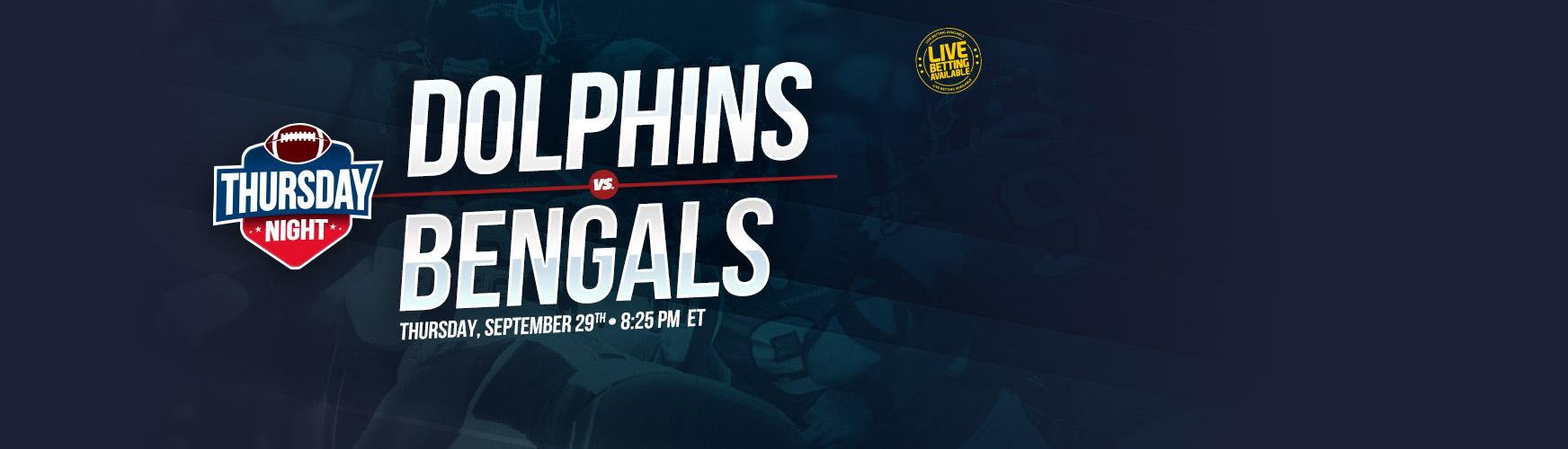 Bet on Dolphins vs Bengals - Thursday Night Football