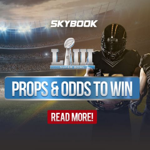2019 Super Bowl LIII Prop Bets