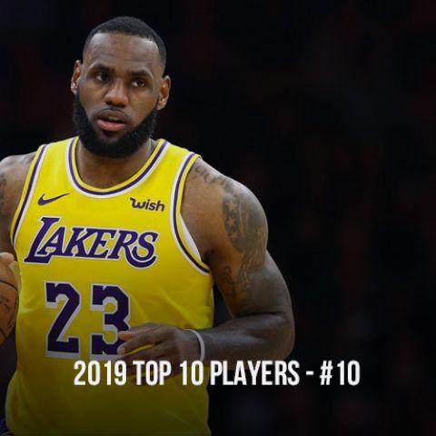 2019 Top 10 NBA Players, #10 Lebron James