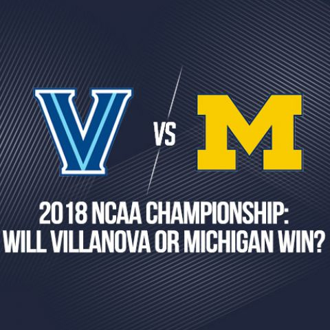 2018 NCAA Championship: Will Villanova or Kansas Win?