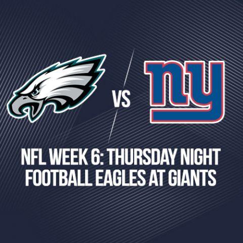 NFL Week 6: Thursday Night Football Eagles at Giants