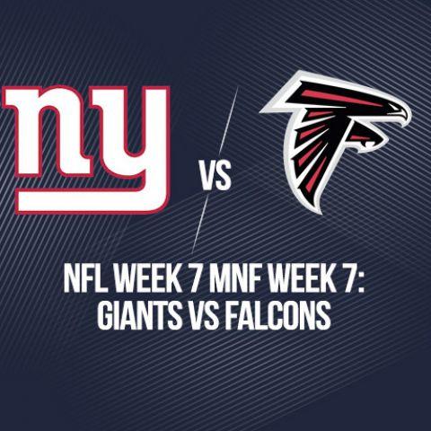 NFL Week 7 Monday Night Football Week 7: Giants Vs Falcons