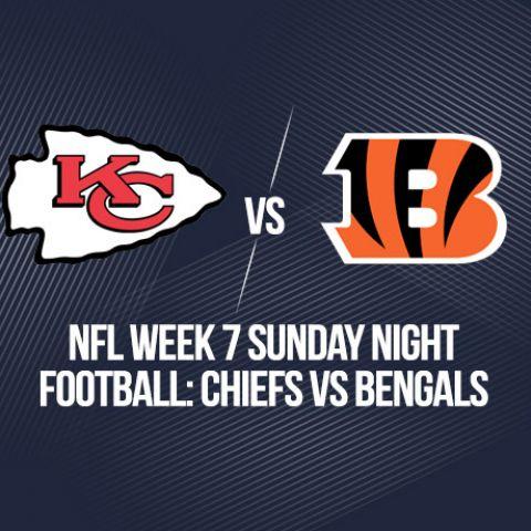 NFL Week 7 Sunday Night Football: Chiefs vs Bengals