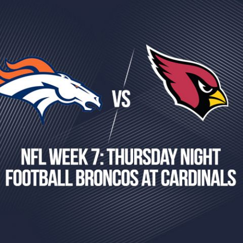 NFL Week 7: Thursday Night Football Broncos at Cardinals