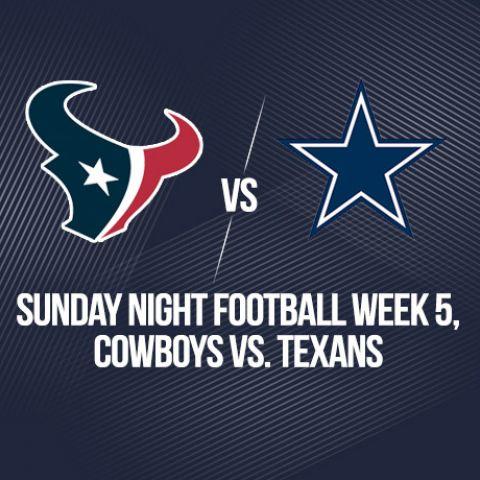 Sunday Night Football Week 5, Cowboys vs. Texans